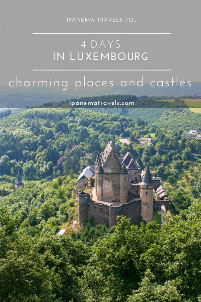 things to see in Luxembourg during a long weekend 4-day itinerary