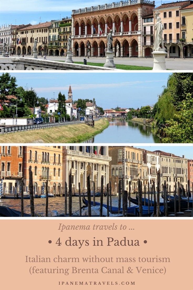 a combination of 3 pictures with overlay text: 4 days in Padua featuring Brenta Canal and Venice