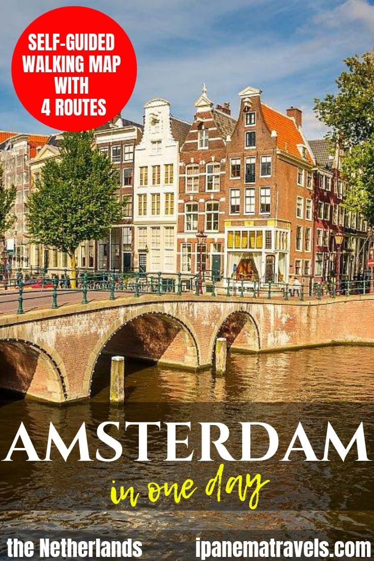a canal with a bridge and houses with overlay text: Amsterdam in one day including self-guided walking map with 4 itineraries