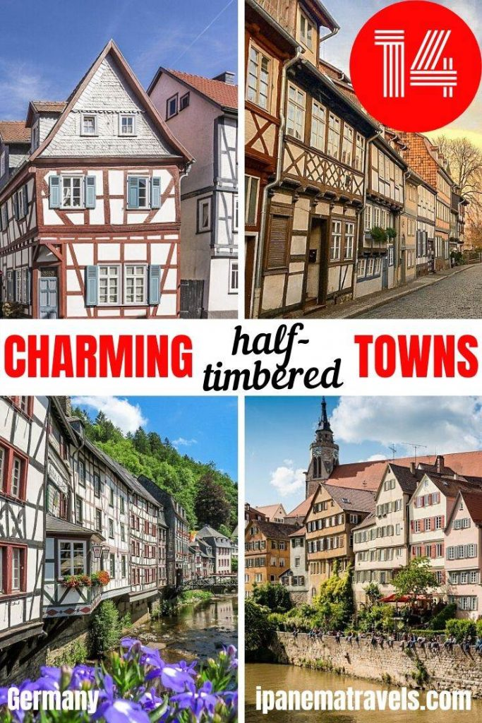 4 pictures of pretty places with overlay text: 14 charming half-timbered towns in Germany
