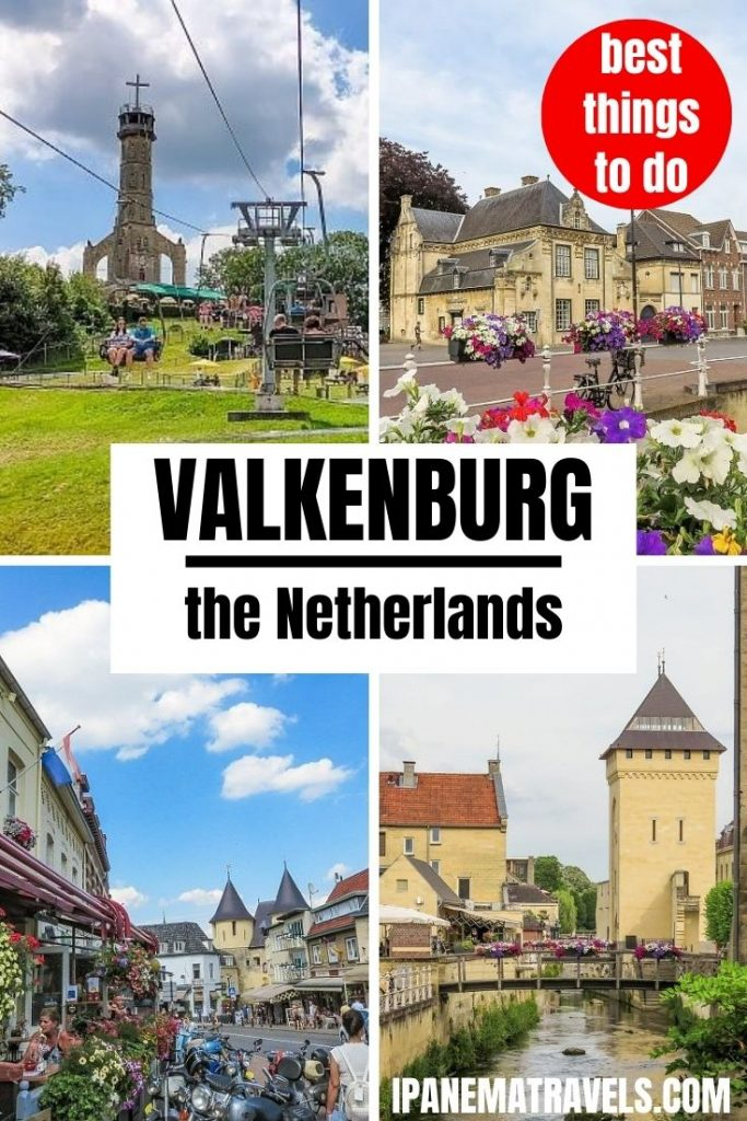 four pictures of a town with overlay text: best things to do in Valkenburg, the Netherlands